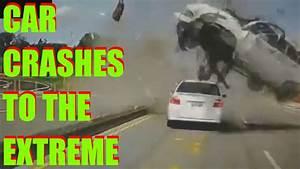 Car Crashes Fatal Crashes Russian Dash Cam Extreme Crashes