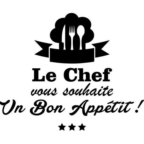 logo chef de cuisine sticker cuisine le chef vous souhaite un bon appetit stickers cuisine textes et recettes