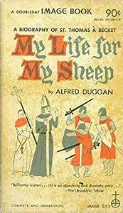 MY LIFE FOR MY SHEEP a Biography of St. Thomas a Becket ...