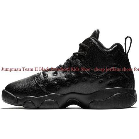 china jumpman team ii black preschool shoe 160 | China Jordan Jumpman Team II Black Preschool Kids Shoe cheap jordans shoes for sale R0297 3