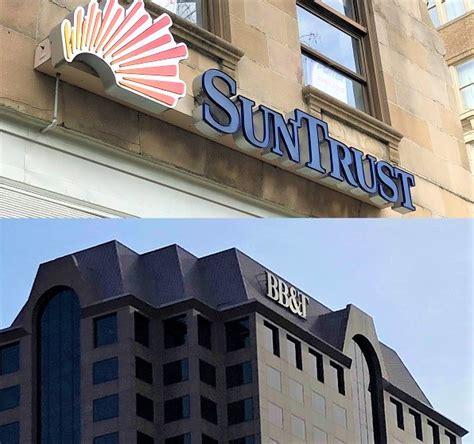 bbt suntrust deal  ripple   richmond market