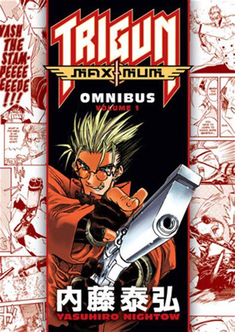 Trigun Maximum Omnibus Volume 1 crunchyroll schedules quot trigun maximum quot