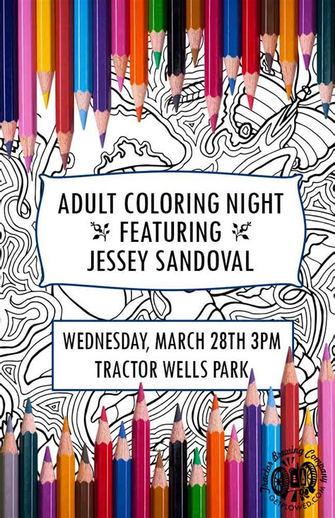 adult coloring night hosted by jessey sandoval tractor