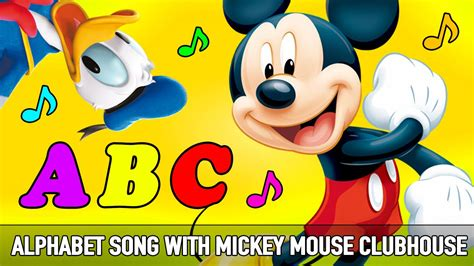 mickey mouse club house song alphabet song with mickey mouse clubhouse friends