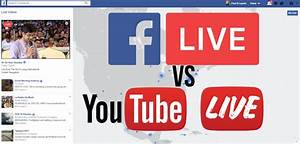 YouTube vs Facebook Live