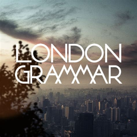 cosign london grammar consequence  sound