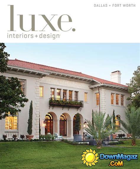 Luxe Interior + Design Dallas + Fort Worth Edition