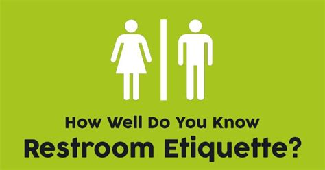 How Well Do You Know Restroom Etiquette? Quizpug