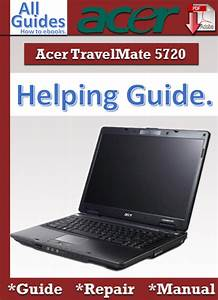 Acer Travelmate 5720 Guide Repair Manual
