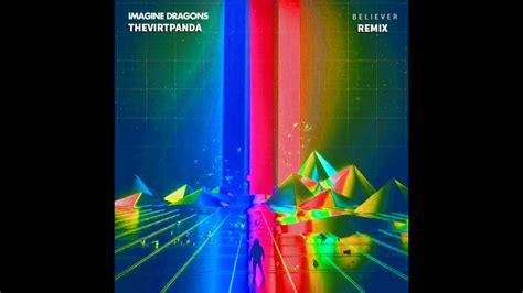 Believer (future Bass/wizardry) Remix