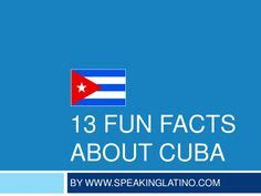 Fun Cuba Facts For Interesting Information About