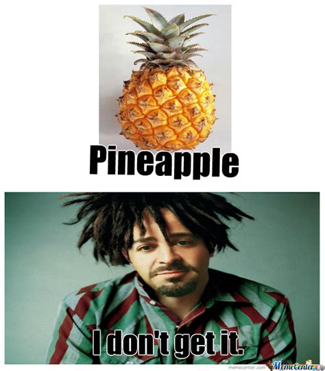 Pineapple Memes - pineapple by eonax meme center
