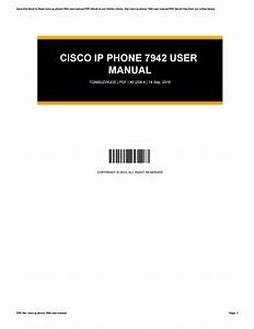 Cisco Ip Phone 7942 User Manual By Monadi86