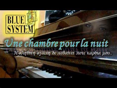 louer une chambre pour une nuit blue system une chambre pour la nuit piano cover