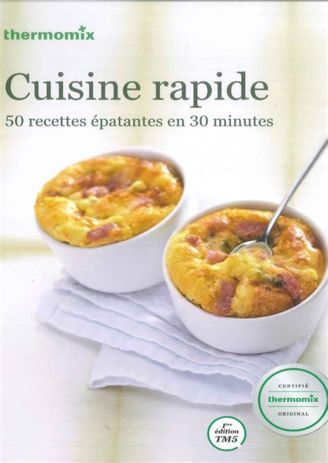 recettes cuisine thermomix recette cuisine rapide thermomix pdf un site culinaire populaire avec des recettes utiles