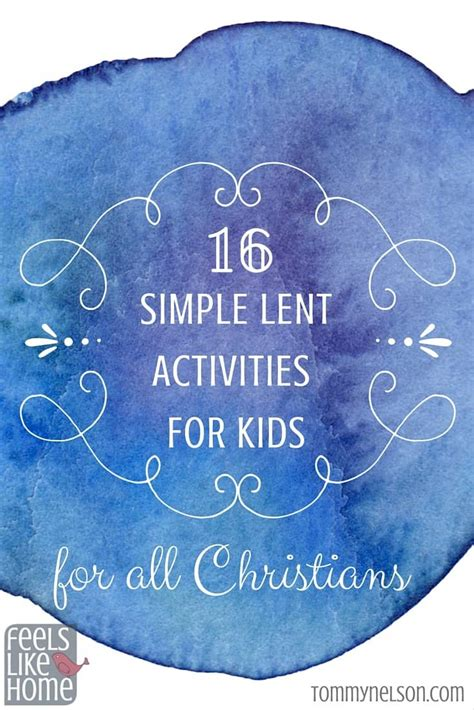 simple lent activities  kids   christians