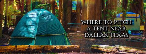 tent campgrounds    dallas tx