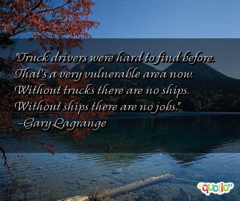 famous truck quotes quotesgram