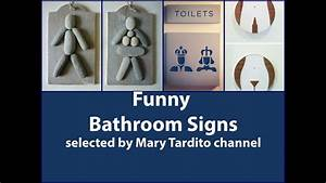 40 creative and funny bathroom signs youtube for Bathroom funny videos