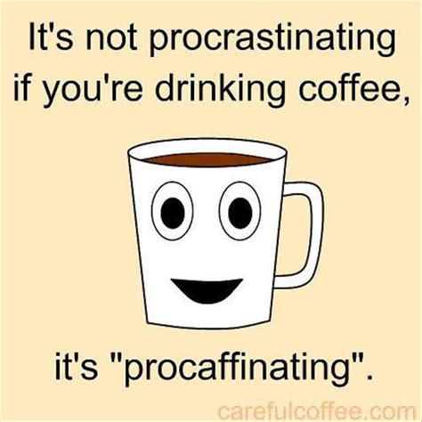 coffee quotes dump  day