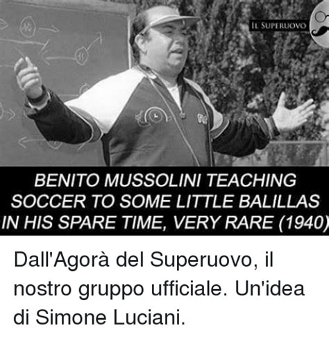 Mussolini Memes - 25 best memes about benito mussolini benito mussolini memes