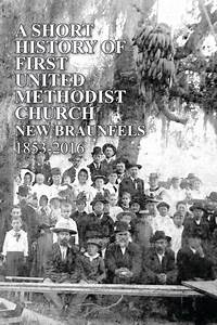 A Short History of First United Methodist Church New ...