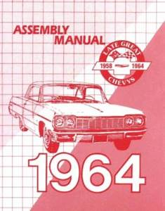 Chevrolet 1964 Impala  Bel Air Assembly Manual 64 Chevy