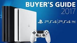 Playstation 4 Buyer U0026 39 S Guide