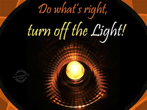 turn the lights save electricity slogans