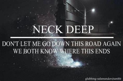 25+ Best Ideas About Neck Deep Lyrics On Pinterest