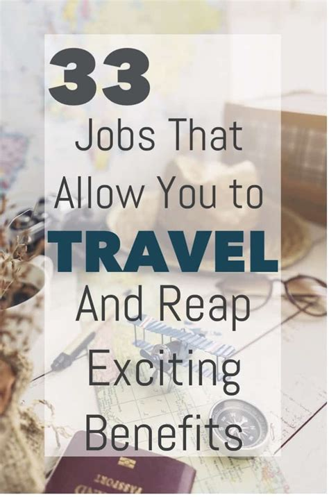 33 Jobs That Allow You To Travel And Reap Exciting Benefits