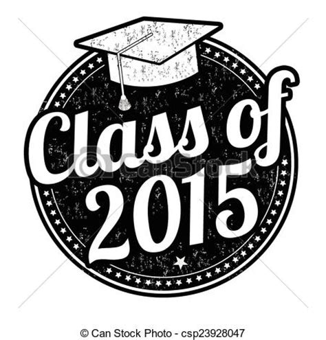 Class Of 2015 Stamp Class Of 2015 Grunge Rubber Stamp On