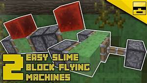 How To Make Slime Block Flying Machines