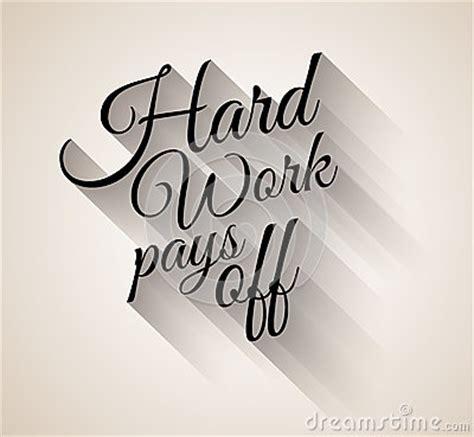 inspirational vintage typo hard work pays  stock