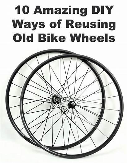 Bike Wheel Wheels Bicycle Ways Reusing Amazing