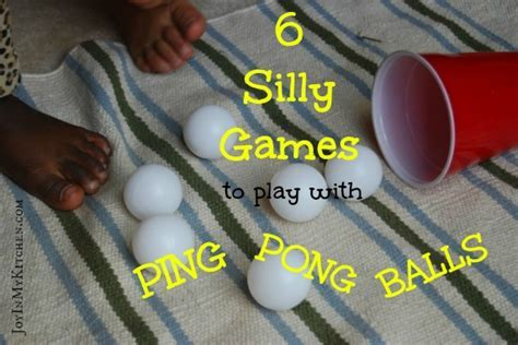 6 Silly Ping Pong Ball Games   Joy In My Kitchen