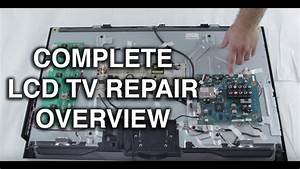 Lcd Tv Repair Tutorial - Lcd Tv Parts Overview  Common Symptoms  U0026 Solutions