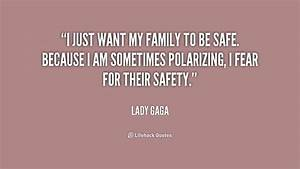 Family Be Safe ... Besafe Quotes