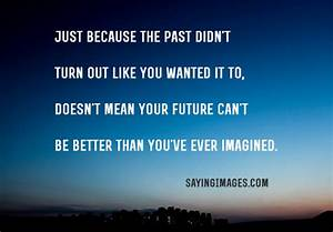 30 Inspirational Quotes about The Future | SayingImages.com