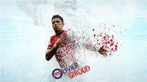 Olivier Giroud Wallpapers HD Arsenal FC | PixelsTalk.Net