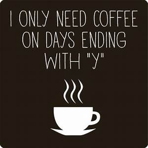 30+ Funny Coffee Quotes and Coffee Sayings ...