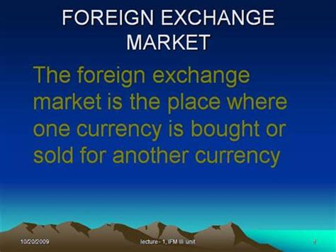 foreign exchange trading the foreign exchange market ppt foreign exchange traders