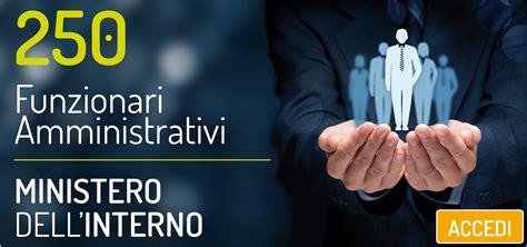 Concorsi Interno by Concorso 250 Funzionari Amministrativi Ministero Interno