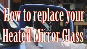 How To Change Electric Heated Mirror Glass Audi A3