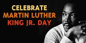 Happy Martin Luther King Jr. Day 2017 Quotes Slogans ...