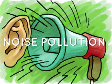 Of Noise by Causes Effects Of Noise Pollution In Points