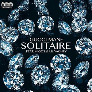 Gucci Mane Ft Migos Lil Yachty Solitaire Records On