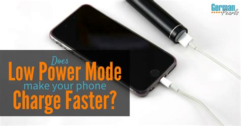 how to make your iphone charge faster does low power mode make your phone charge faster 20169