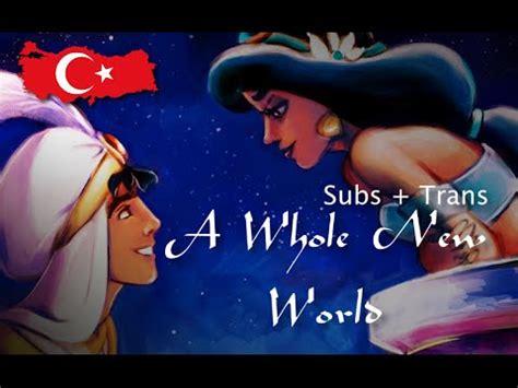 Aladdin A Whole New World Turkish (Subs + Trans) HD