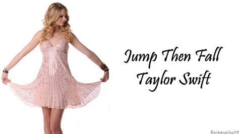 Taylor Swift - Jump Then Fall (Lyrics) - YouTube